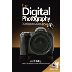 Scott Kellby's The Digital Photography Book Vol. 1